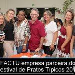 FACTU foi mais vez parceira no Festival de Pratos Típicos