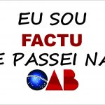 A FACTU parabeniza os aprovados na OAB