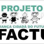 Projeto  Criança Cidadã do Futuro