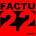 FACTU 22 anos em Unaí e Região